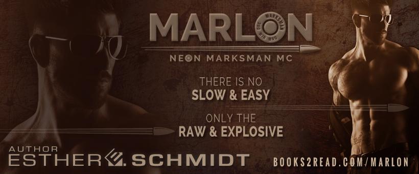 Marlon Neon Marksman Mc By Esther E Schmidt Books Laid Bare